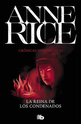 La reina de los condenados. Crónicas Vampíricas/3, de Anne Rice