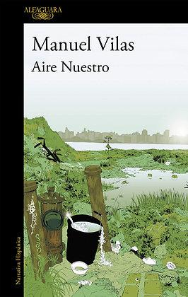 Aire nuestro, de Manuel Vilas