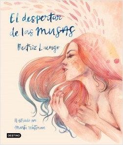 El despertar de las musas, de Beatriz Luengo