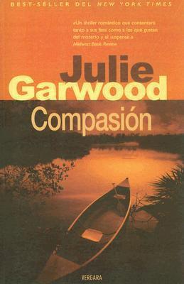 Compasión , de Julie Garwood