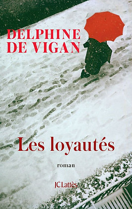 Les loyautés, de Delphine De Vigan