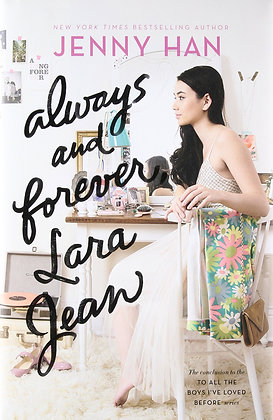 Always and forever, Lara Jean, de Jenny Han