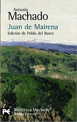 Juan de Mairena, de Antonio Machado