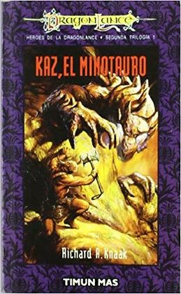 Kaz, el minotauro. Héroes II/1, de Richard A Knaak