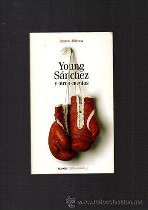 Young Sánchez y otros cuentos, de Ignacio Aldecora