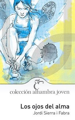 Los ojos del alma, de Jordi Sierra i Fabra