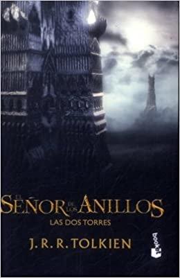 El señor de los anillos: las dos torres, de J R R Tolkien