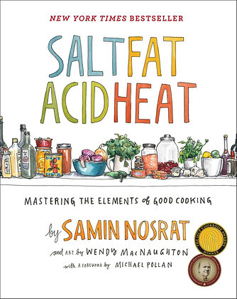 Salt, fat, acid, heat : mastering the elements of good cooking, de Samin Nosrat