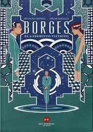 Borges, el laberinto infinito, de Nicolas Castell