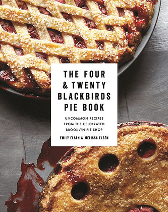 The four and twenty blackbirds pie book, de Emily Elsen
