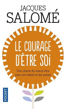 Le courage d'être soi, de Jacques Salome