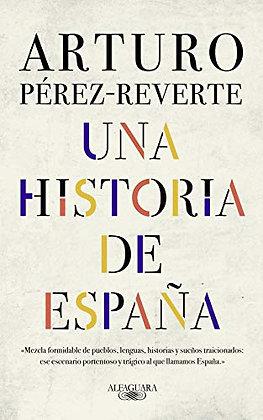 Una historia de España, de Arturo Perez Reverte
