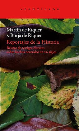 Reportajes de la historia, de Martin De Riquer