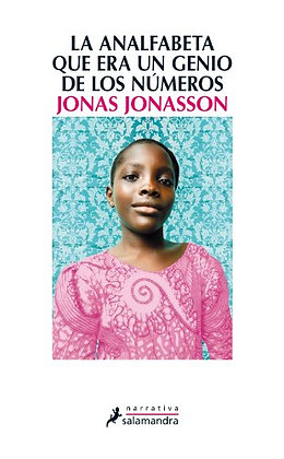 La analfabeta que era una genio de los números, de Jonas Jonasson