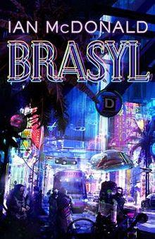 Brasyl, de Ian McDonald