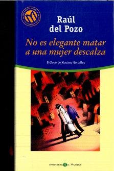 No es elegante matar a una mujer descalza, de Paul Del Mozo