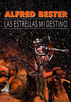 Las estrellas de mi destino, de Alfred Bester