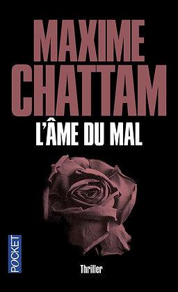 L'âme du mal, de Maxime Chattam