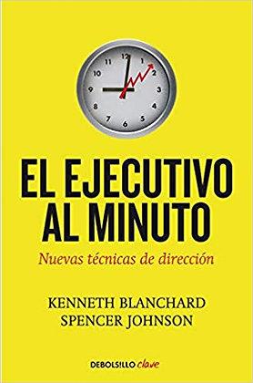 El ejecutivo al minuto, de Spencer Blanchard