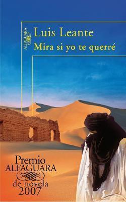 Mira si yo te querré, de Luis Leante