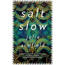 Salt slow, de Julia Armfield