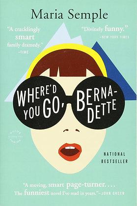 Where'd you go, Bernadette?, de Maria Semple