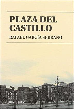 Plaza del castillo, de Rafael Garcia Serrano