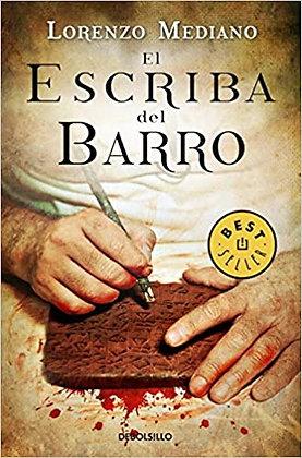 El escriba del barro, de Lorenzo Mediano