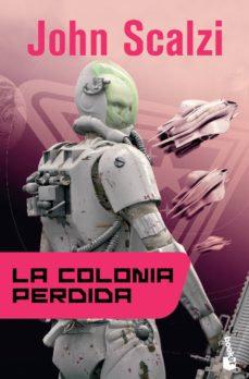 La colonia perdida. La Vieja Guardia/3, de John Scalzi