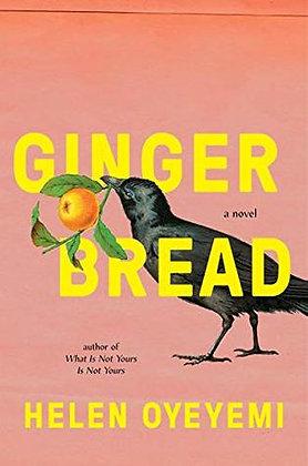 Gingerbread, de Helen Oyeyemi
