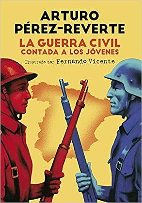 La guerra civil contada a los jóvenes, de Arturo Perez Reverte