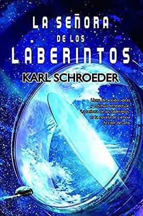 La señora de los laberintos, de Karl Schroeder