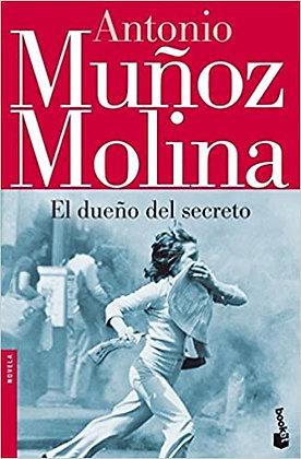 El dueño del secreto, de Antonio Muñoz Molina