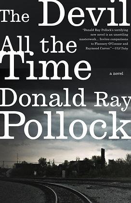 The devil all the time, de Donald Ray Pollock