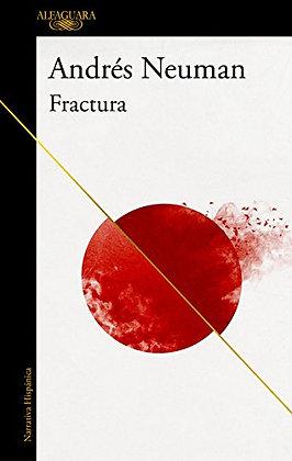 Fractura, de Andres Neuman