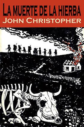 La muerte de la hierba, de John Christopher