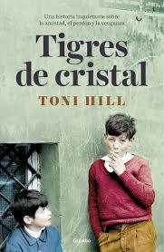 Tigres de cristal, de Toni Hill