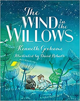 The wind in the willows, de Kenneth Grahame