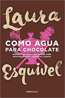 Como agua para chocolate, de Laura Esquivel