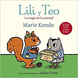 Lili y teo : la magia de la amistad, de Marie Kondo
