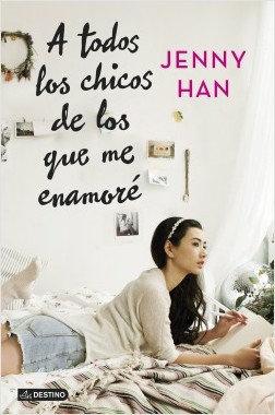 A todos los chicos de los que me enamoré, de Jenny Han