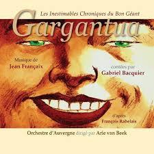 Les Inestimables Chroniques du Bon Géant Gargantua, de Francois Rabelais