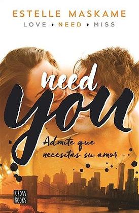 Need you, de Estelle Maskame