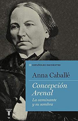 Concepción arenal, de Anna Caballe