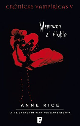 Memnoch el Diablo. Crónicas Vampíricas/5, de Anne Rice