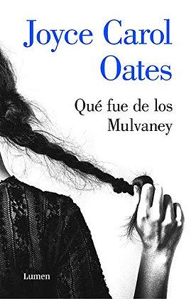 Qué fue de los Mulvaney, de Joyce Carol Oates