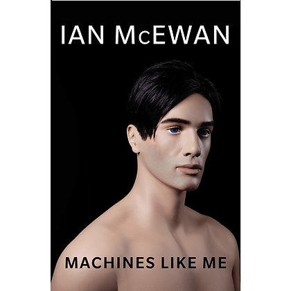 Machines like me, de Ian McEwan