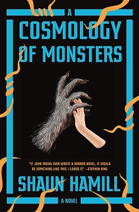 A cosmology of monsters, de Shaun Hamil