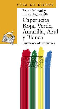 Caperucita roja, verde, amarilla, azul y blanca, de Bruno Munari