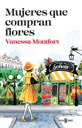 Mujeres que compran flores, de Vanessa Montfort